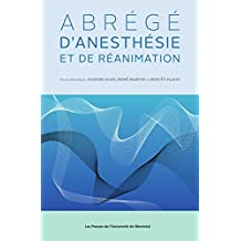 Abrégé d'anesthésie et de réanimation (French Edition)