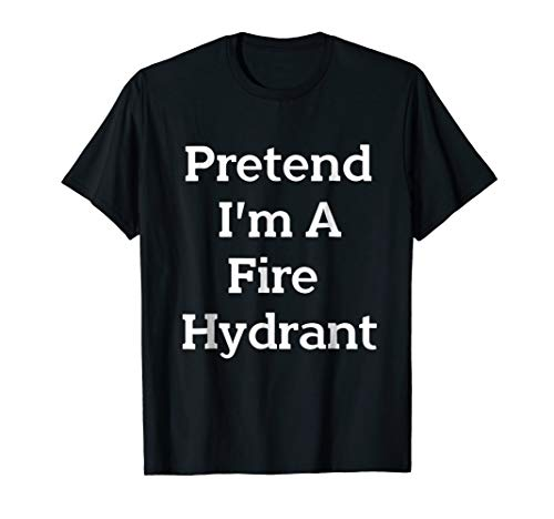 Pretend Fire Hydrant Costume Funny Halloween Party T-Shirt for $<!--$14.87-->