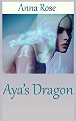 Aya's Dragon: A Tale of the Dragonguard (Tales of the Dragonguard)
