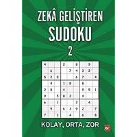 Zeka Geliştiren Sudoku - 2: Kolay, Orta, Zor