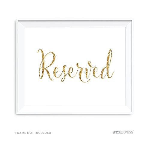 Andaz Press Wedding Party Signs, Gold Glitter Print, 8.5x11-inch, Reserved, 1-Pack, Not Real Glitter