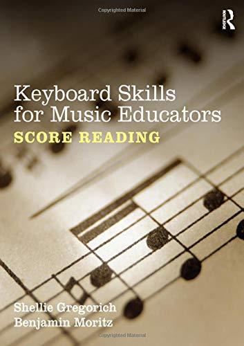 Keyboard Skills for Music Educators: Score -
