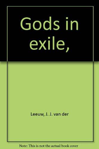 Gods in exile,