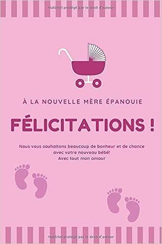 La Nouvelle Mere Cadeau Pour Maman Ou Futur Maman Enceinte Pour Dire Je T Aime Maman Cadeau Pour Une Femme Amie Carnet De Notes Pour Fete Des Meres Idee Cadeau Mamman French Edition Editions True