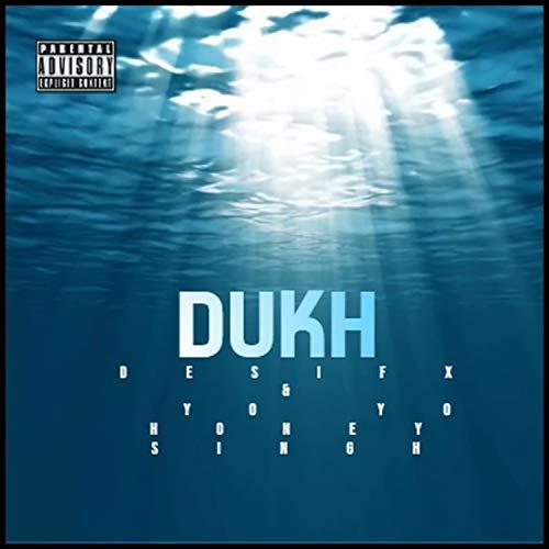 Dukh [Explicit]