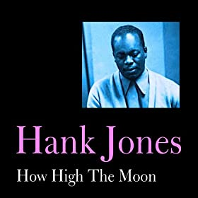 how high the moon hank jones mp3 downloads. Black Bedroom Furniture Sets. Home Design Ideas