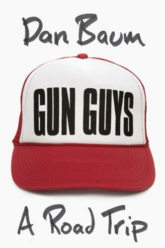 Image of Gun Guys: A Road Trip