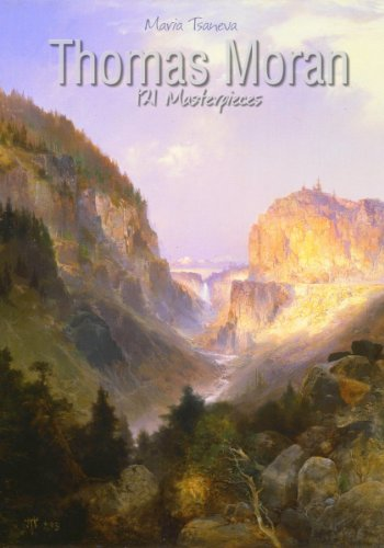 Thomas Moran: 121 Masterpieces (Annotated Masterpieces Book 138)