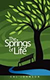 The Springs of Life, Cal Johnson, 1602667659