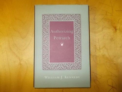 Authorizing Petrarch by Cornell University Press