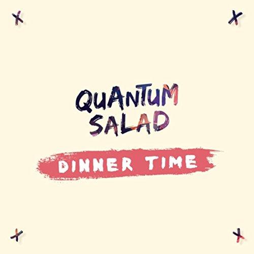 Quantum Dinner - Dinner Time