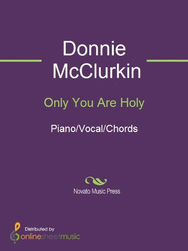 Only You Are Holy Kindle Edition By Donnie Mcclurkin Arts