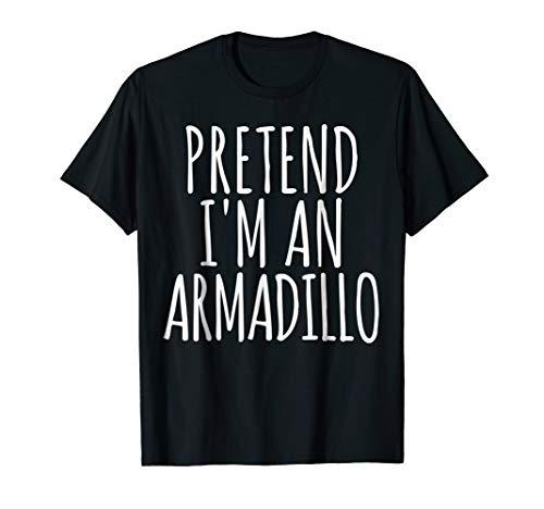 Funny Lazy Halloween Costume T-Shirt Pretend Im An Armadillo]()