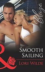 Smooth Sailing (Mills & Boon Blaze) (Stop the Wedding!, Book 2)