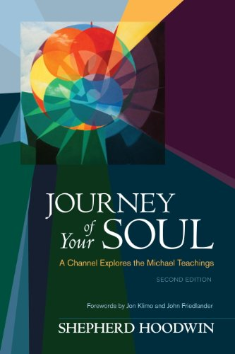 Journey of Your Soul: A Channel Explores the Michael Teachings by [Hoodwin, Shepherd]