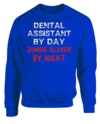 Slayer Christmas Sweater Xl - Dental Assistant By Day Zombies Slayer By Night - Adult Sweatshirt Xl Royal