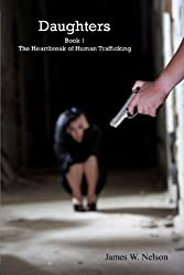 Daughters Book 1: The Heartbreak of Human Trafficking