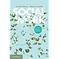 Social Work: From Theory to Practice