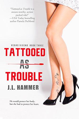 Tattooed as Trouble
