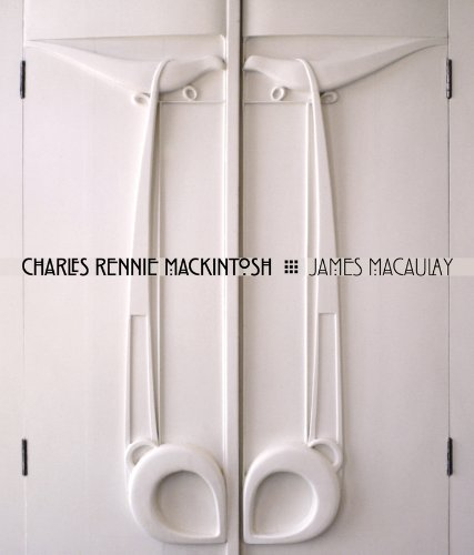 Charles Rennie Mackintosh: Life and ()