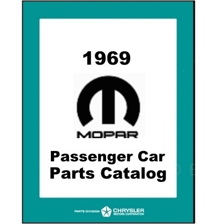 IllustratedFactory Parts Manual for 1969 Plymouth - Dodge - Chrysler - Imperial (A-Body) (B-Body) (C-Body)