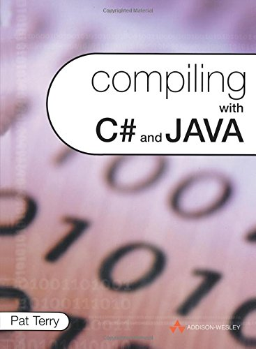 Compiling with C# and Java by Brand: Addison-Wesley