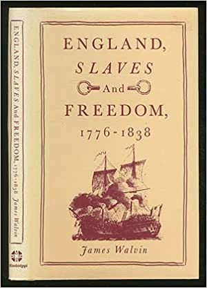 England, Slaves and Freedom, 1776–1838