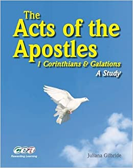 Book The Acts of the Apostles: 1 Corinthians and Galatians - a Study: 1 Corinthians and Galations - a Study