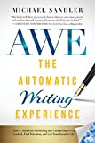 The Automatic Writing Experience (AWE): How to Turn