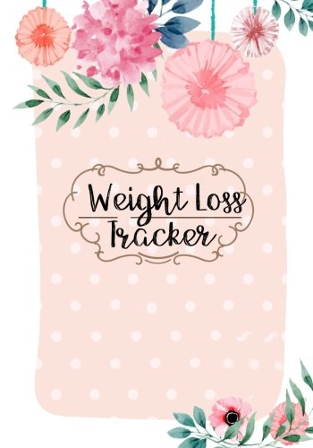 Weight Loss Tracker: Weight Training, Log Tracker-Health, Fitness & Dieting- Traveler's Notebook, Slimming World, Food Diary for Weight Watchers 7x10 inches-Paperback