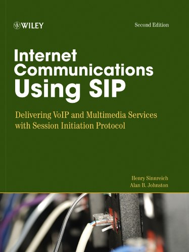 Download Internet Communications Using SIP: Delivering VoIP and Multimedia Services with Session Initiation Protocol (Networking Council) Pdf