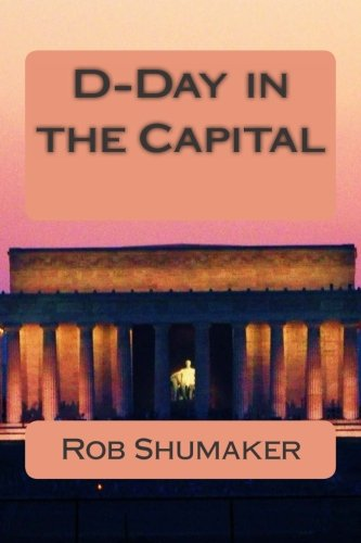 D-Day in the Capital (Capital Series) (Volume 4) pdf