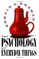The Psychology Of Everyday Things by Norman, Don (1988) Hardcover Hardcover