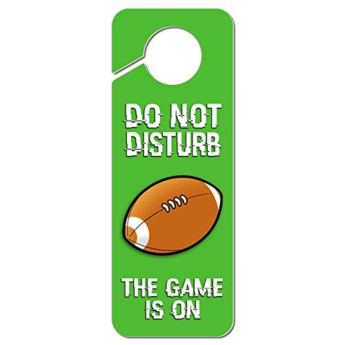 Graphics and More Do Not Disturb the Game is On Football Plastic Door Knob Hanger Sign