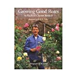 Growing Good Roses, Sergio Baradat, 0060158808