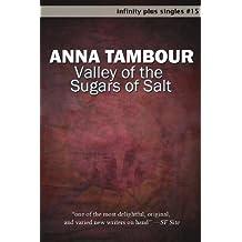Valley of the Sugars of Salt (infinity plus singles Book 15)