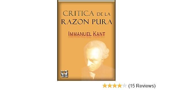 Critica de la Razon Pura (Spanish Edition) - Kindle edition by Immanuel Kant. Politics & Social Sciences Kindle eBooks @ Amazon.com.