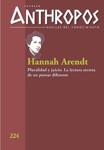 Hannah Arendt. Pluralidad y juicio.  La lectura secreta de un pensar diferente (Huellas) (Spanish Edition)