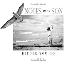 Notes To My Son Before You Go by Vesna M. Bailey (2007-10-20)