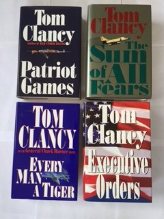 Tom Clancy (4 Book Set) Patriot Games -- The Sum of All Fears -- Executive Orders -- Every Man A Tiger, with Retired General Chuck Horner By Tom Clancy (Every Man A Tiger By Tom Clancy)