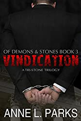 Vindication: Of Demons & Stones, Book Three (Tri-Stone Trilogy 3)