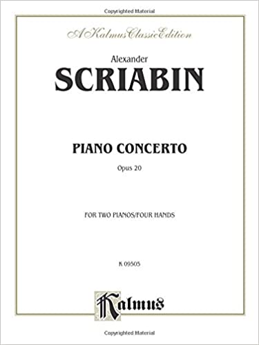 Alexander Scriabin: Piano Concerto : Opus 20 : For Two Pianos/Four Hands