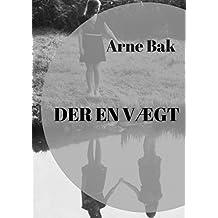 der en vægt (Danish Edition)
