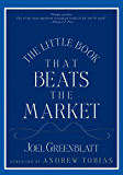 The Little Book That Beats the Market (Little Books. Big Profits 8)