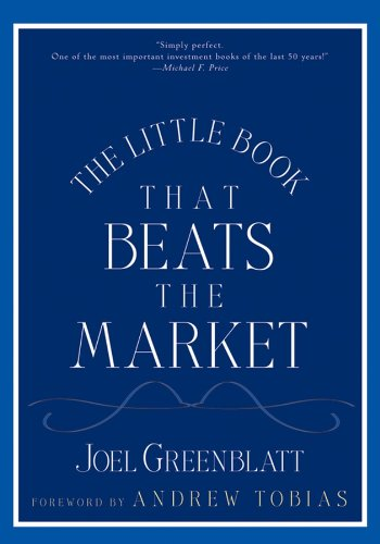 The Little Book That Beats the Market (Little Books. Big Profits 8) (Magic Formula)