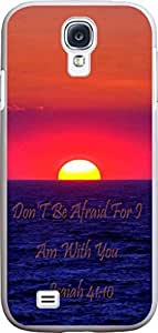 Case for S4 christian lyrics,Samsung Galaxy S4 Case Bible Verses Quotes Don'T Be Afraid For I Am With You - Isaiah 41:10
