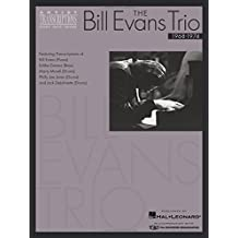 The Bill Evans Trio - Volume 3 (1968-1974): Artist Transcriptions (Piano * Bass * Drums)