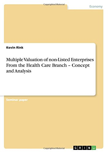 Download Multiple Valuation of non-Listed Enterprises From the Health Care Branch - Concept and Analysis pdf