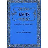 Knots Useful and Ornamental, Random House Value Publishing Staff, 0517460009