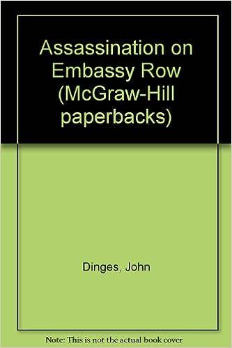 Assassination On Embassy Row McGraw Hill Paperbacks Amazoncouk John Dinges 9780070169982 Books